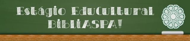 Comunicado_BibliASPA_Estagio_EduCultural_Slideshow